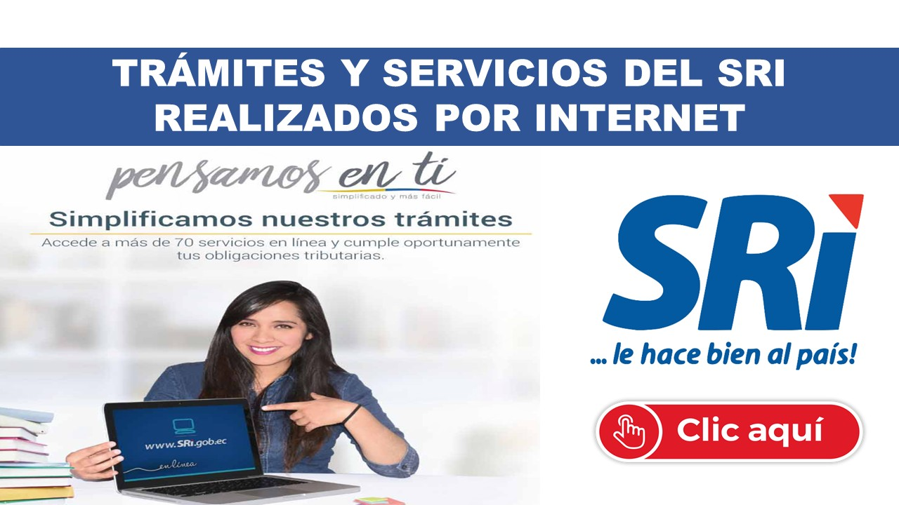 Conoce los Trámites y Servicios del SRI que pueden ser realizados por Internet