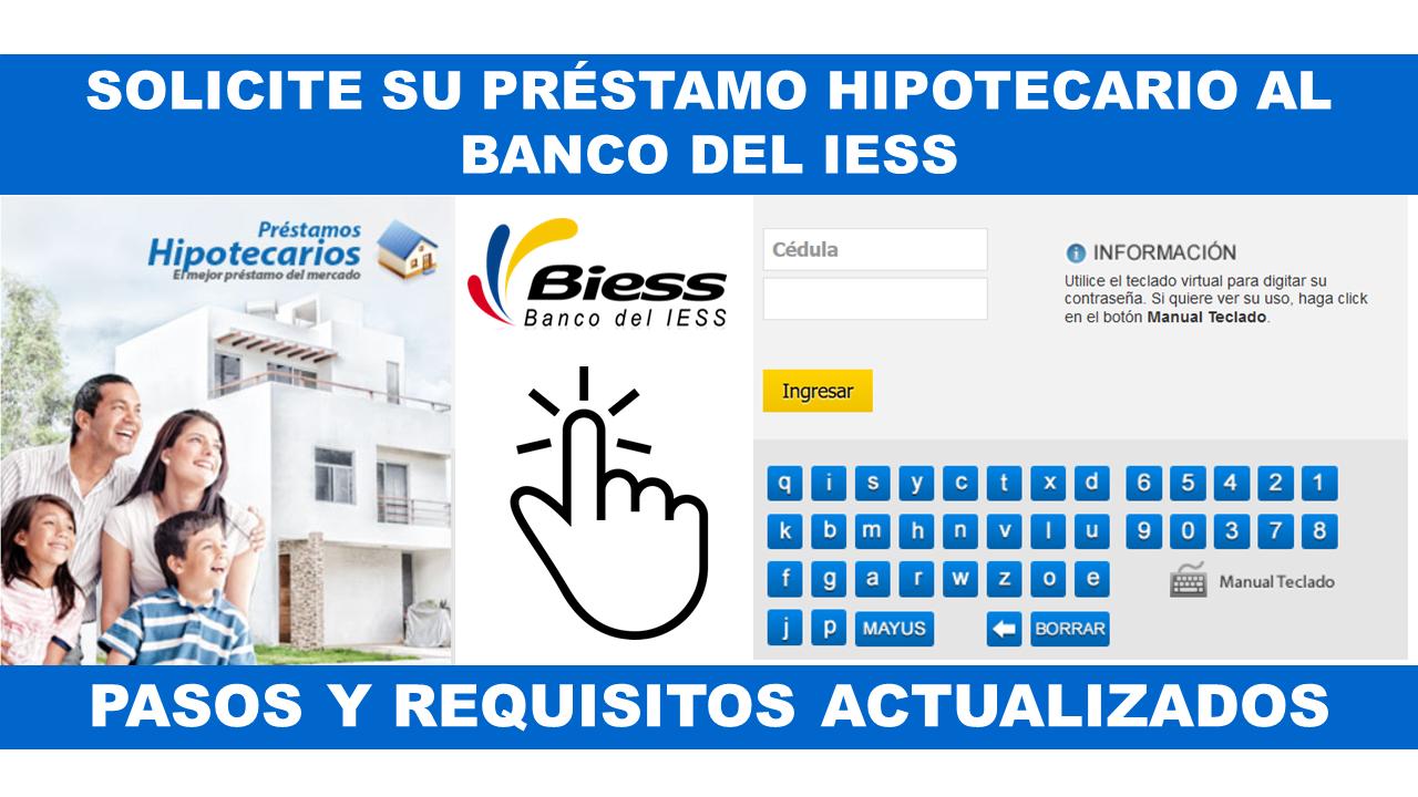 Solicite su Préstamo Hipotecario al Banco del IESS