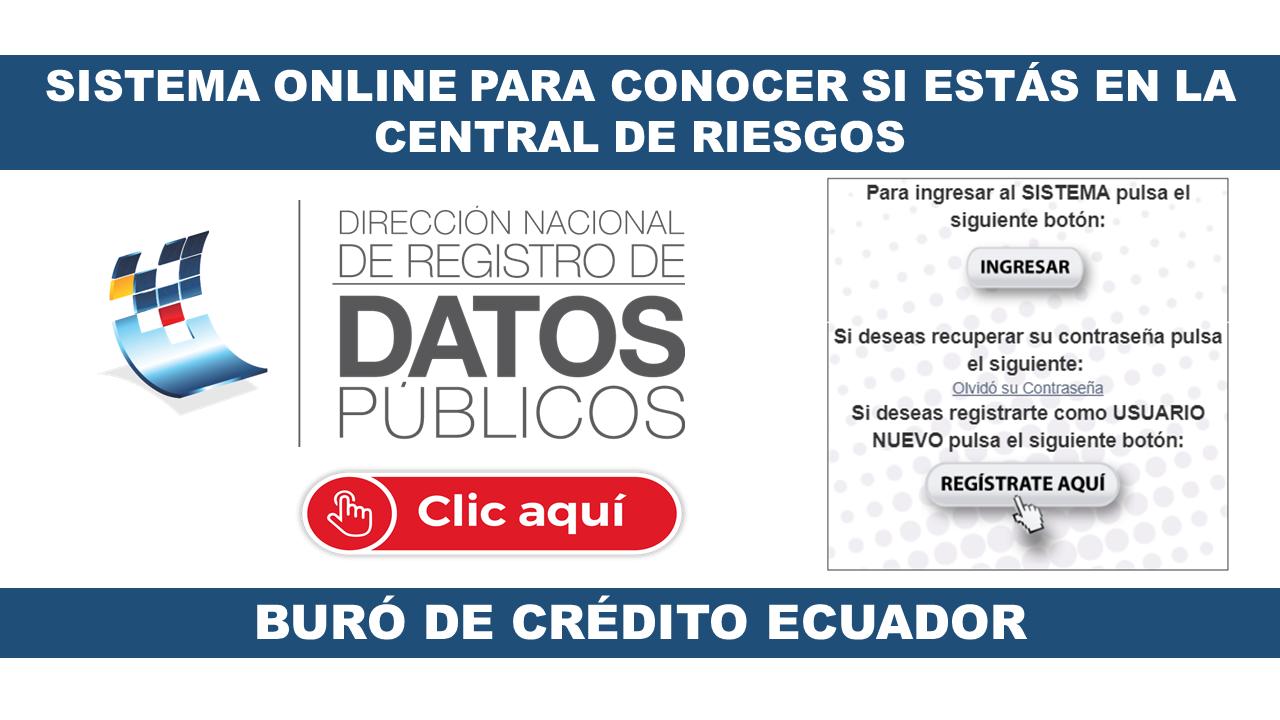 Sistema Online para conocer si estás en la Central de Riesgos del Buró de Crédito Ecuador