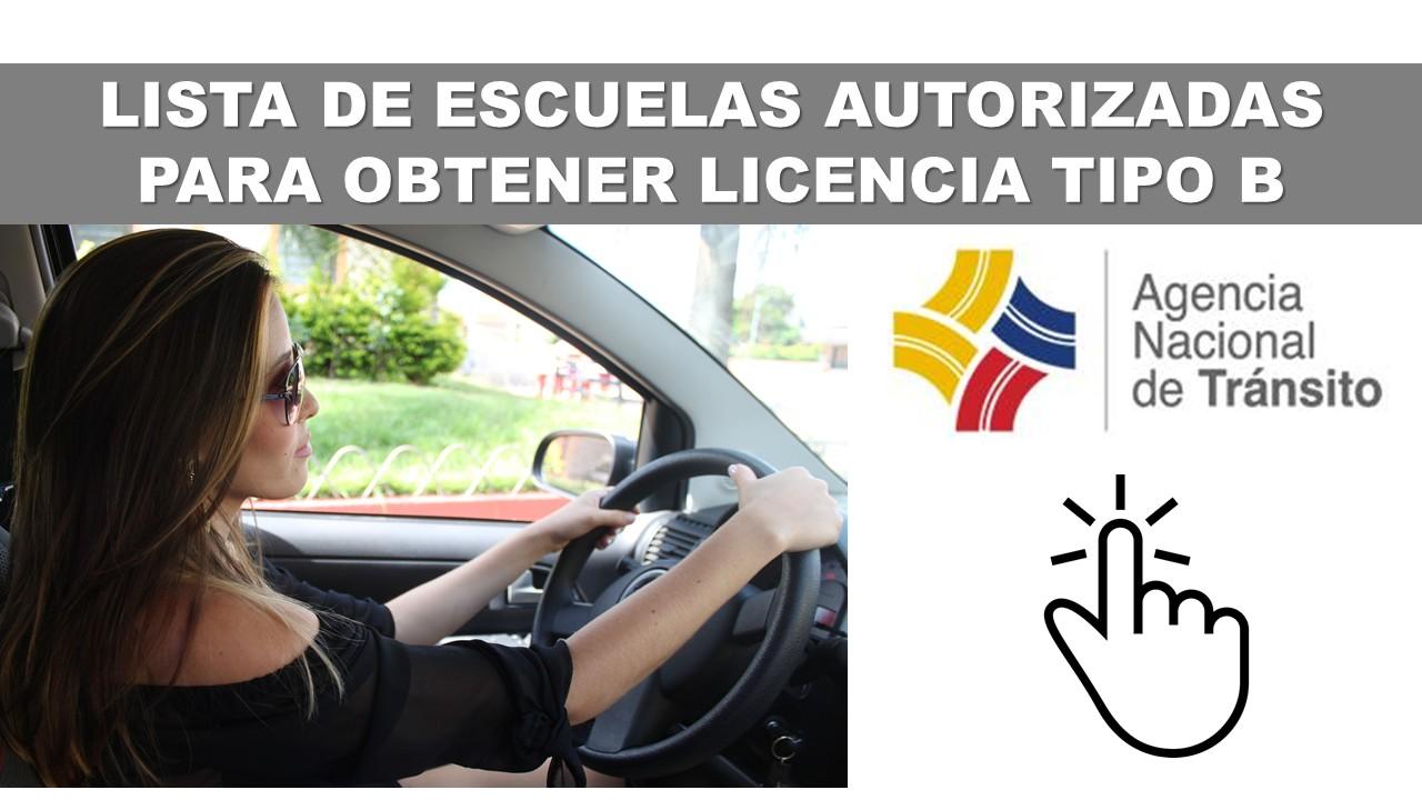LISTA DE ESCUELAS AUTORIZADAS PARA OBTENER LICENCIA TIPO B
