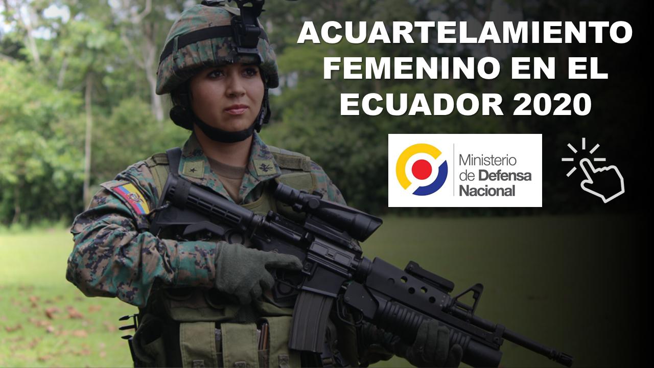 Acuartelamiento Femenino en Ecuador 2020