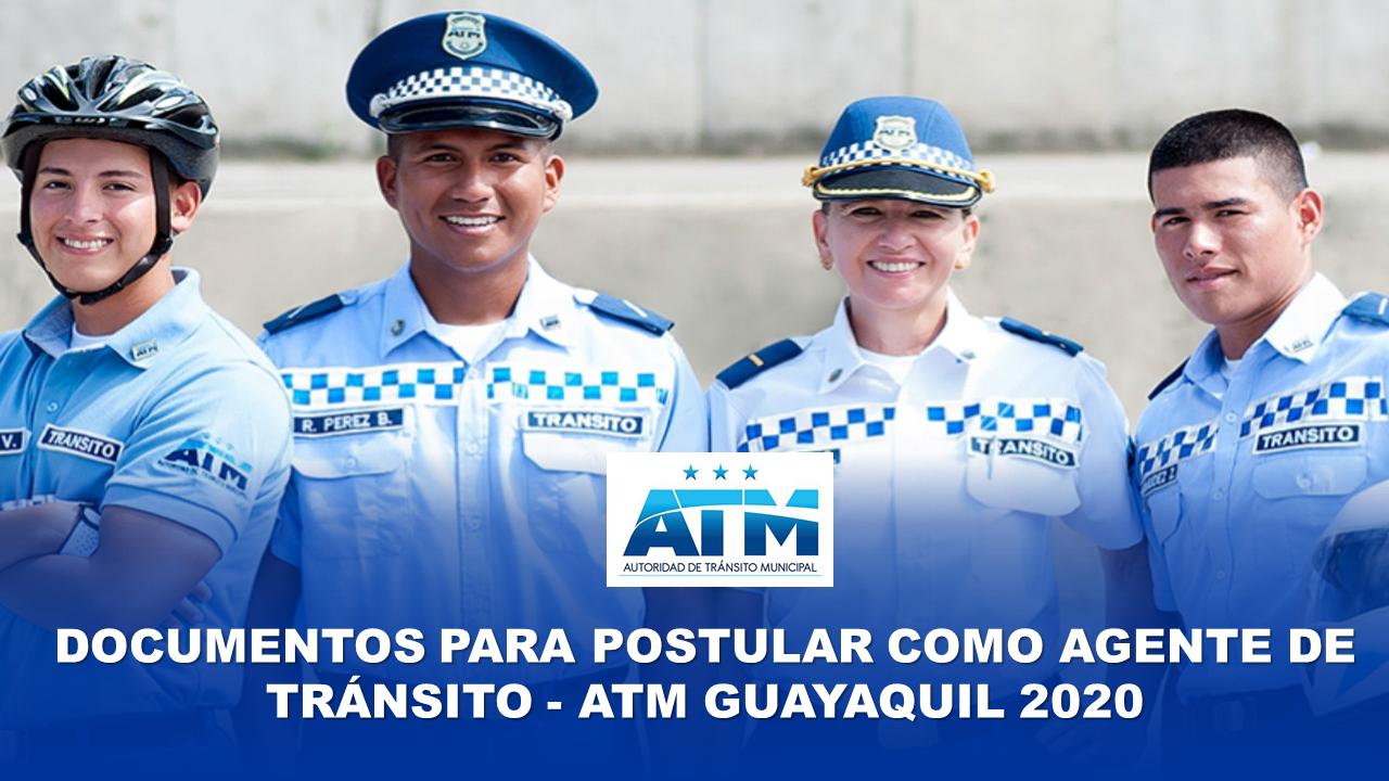 Documentos para Postular como Agente de Tránsito - ATM Guayaquil 2020