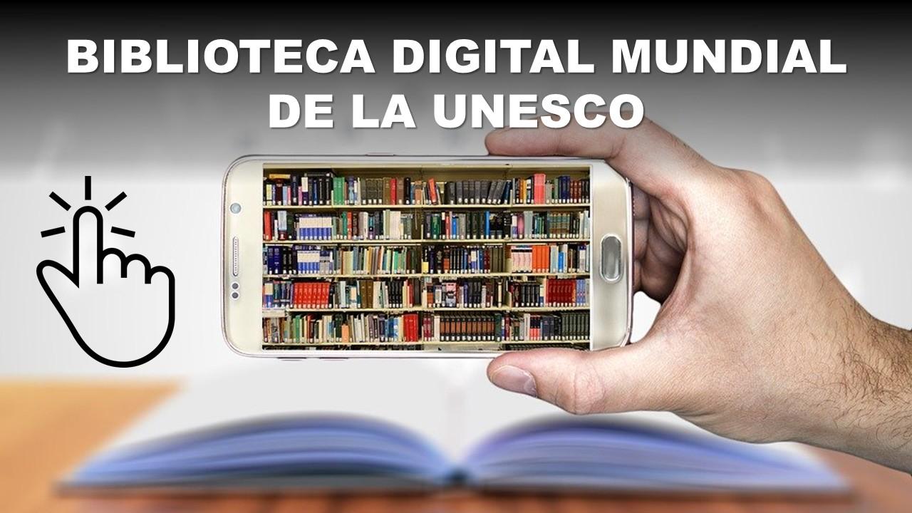 Biblioteca Digital Mundial de la UNESCO 2