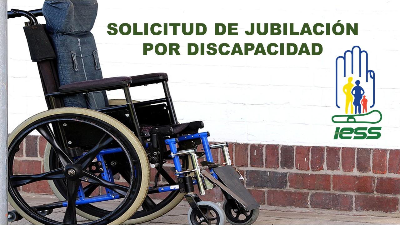 Solicitud de Jubilación por Discapacidad