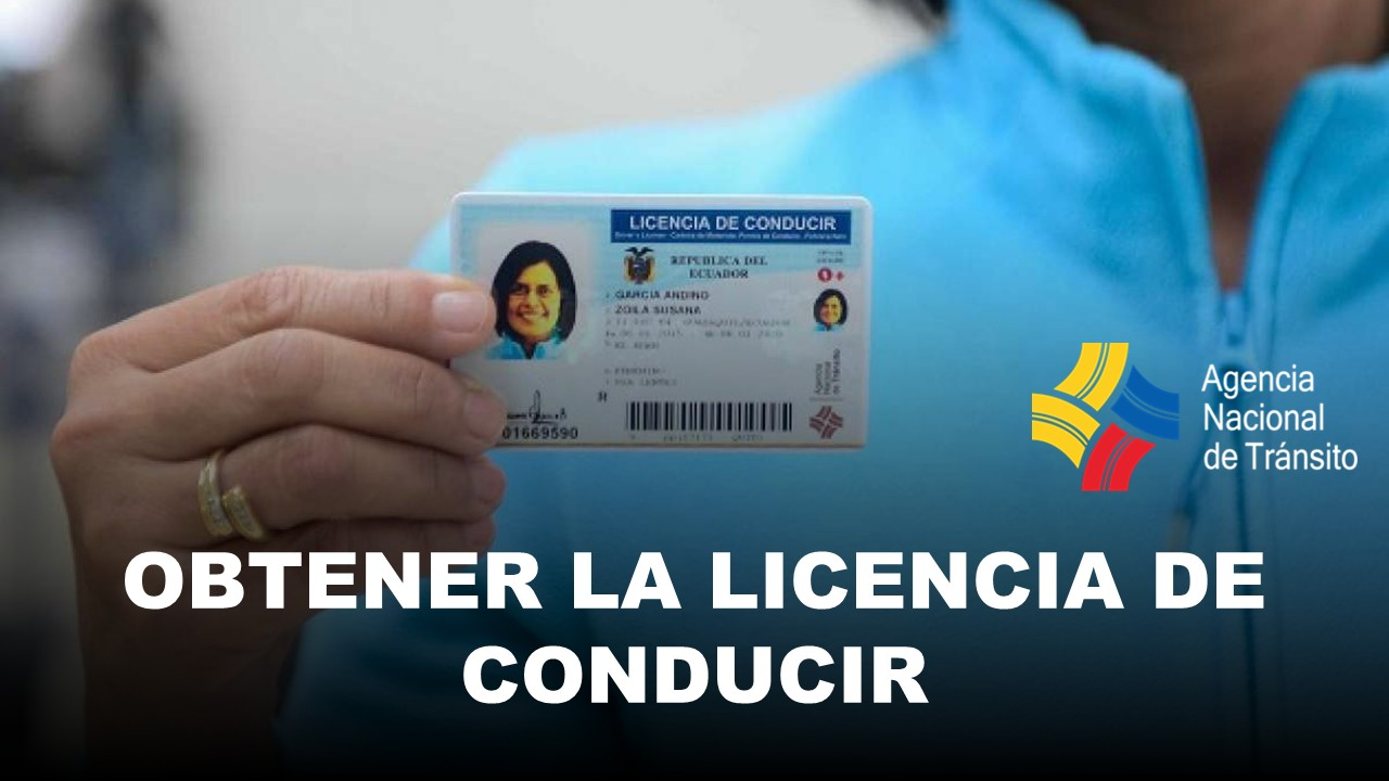 Obtén tu Licencia de Conducir en la ANT